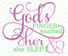 God's Finger Touched Her Bible Verse Word Art