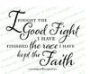 The Good Fight Funeral Bible Verses Word Art