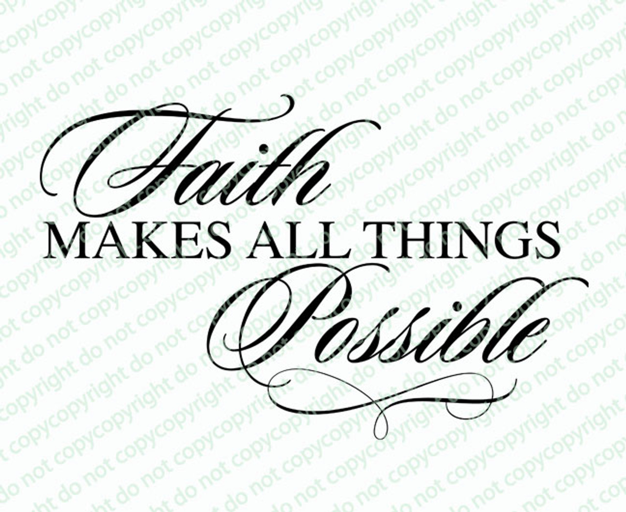 Faith Makes All Things Funeral Bible Verses Word Art