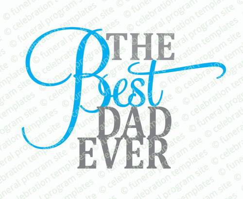 The Best Dad Ever Word Art