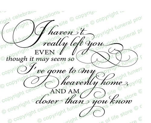 I Haven't Really Left You Funeral Poem Word Art