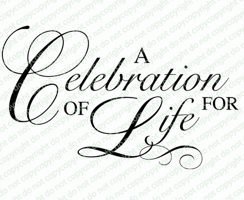 A Celebration of Life For Funeral Program Word Art Title