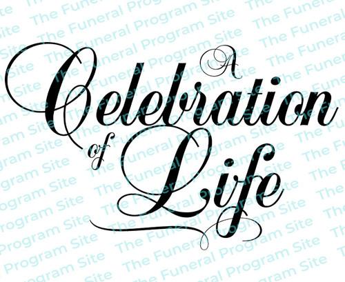 A Celebration of Life Funeral Program Title