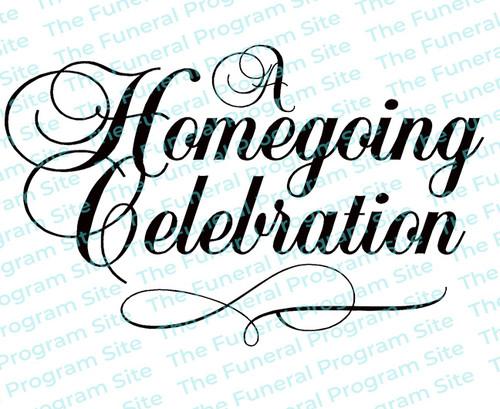 A Homegoing Celebration Funeral Program Title