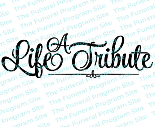 A Life Tribute Funeral Program Title