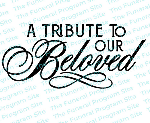 A Tribute To Our Beloved Funeral Program Title