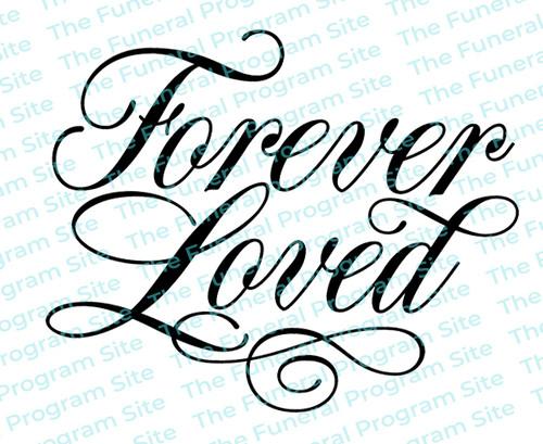 Forever Loved Funeral Program Word Art Title