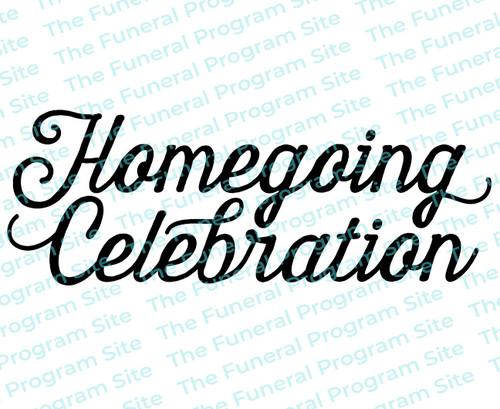 Homegoing Celebration Funeral Program Title