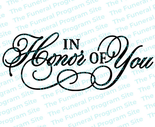 In Honor of You Funeral Program Title