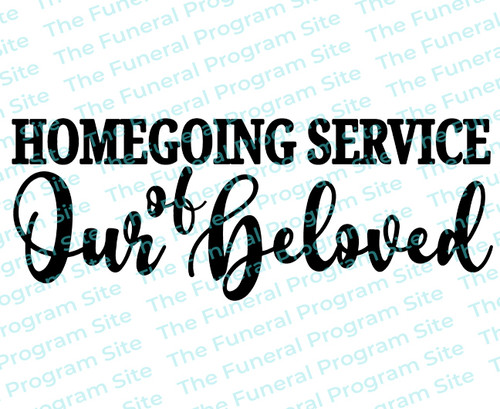 Homegoing Service of Our Beloved Funeral Program Word Art Title