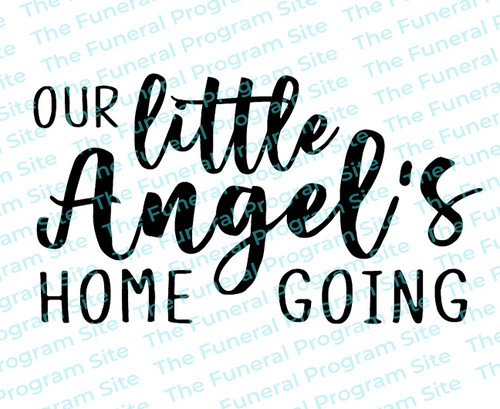 Our Little Angel Homegoing Funeral Program Title
