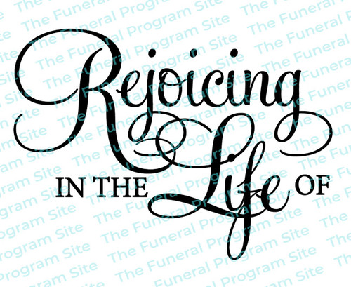 Rejoicing In The Life Of Funeral Program Titles