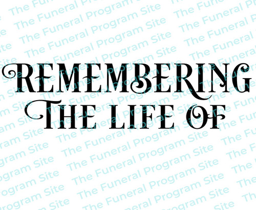 Remembering the Life of Funeral Program Title