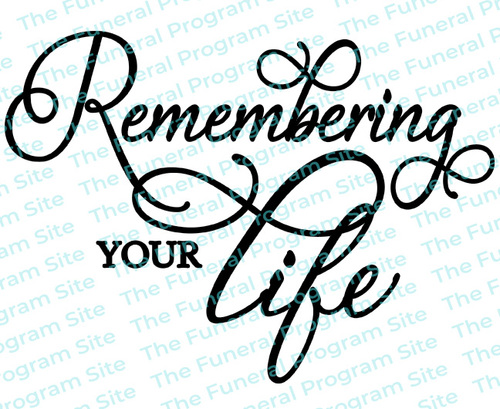 Remembering Your Life Program Title