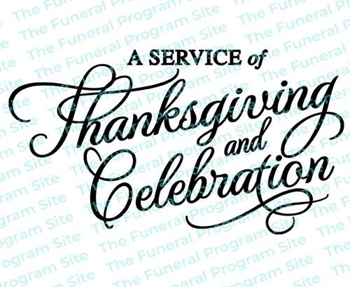 Service of Celebration Thanksgiving Funeral Program Titles