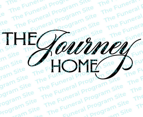 The Journey Home Funeral Program Title