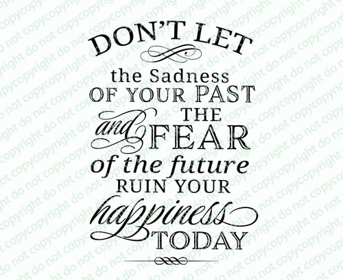 Don't Let Your Sadness Funeral Quote Word Art