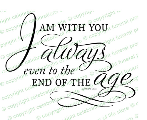 I Am With You Always Bible Verse Word Art