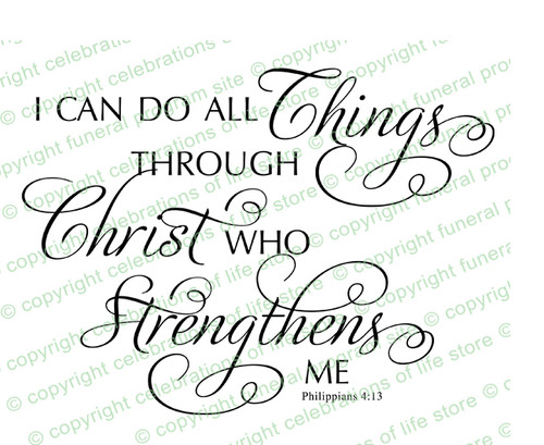 I Can Do All Things Funeral Bible Verses Word Art
