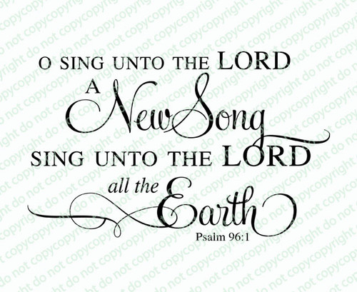 Sing Unto The Lord Funeral Bible Verses Word Art