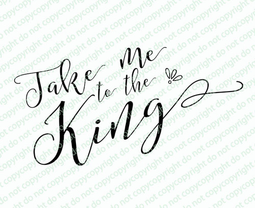 Take Me To The King Funeral Bible Verses Word Art