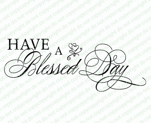 Have A Blessed Day Word Art Design