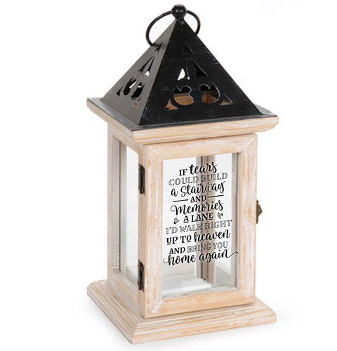 If Tears Could Build A Stairway Memorial Lantern
