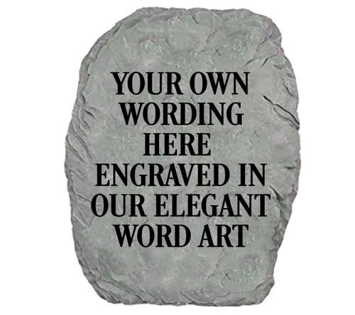 Your Own Wording Custom Memorial Garden Stone