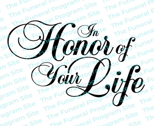 In Honor of Your Life Funeral Program Title
