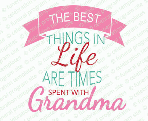 Grandma The Best Things Ever Word Art Design