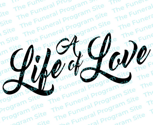 A Life of Love Word Art Funeral Program Title
