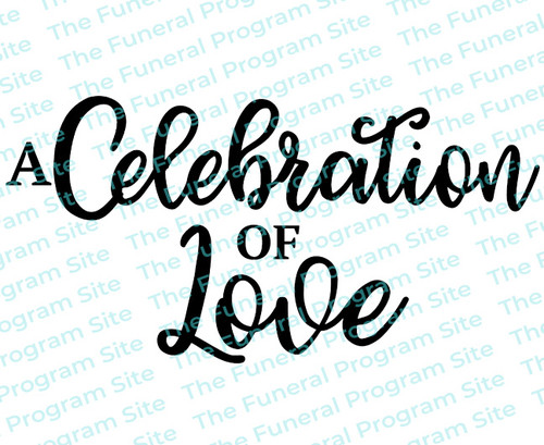 Celebration of Love Funeral Program Title