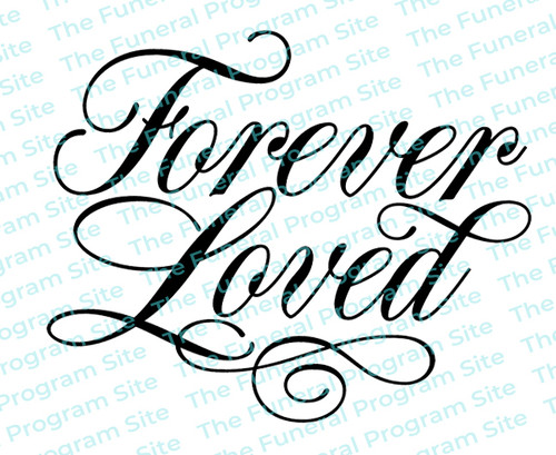 Forever Loved Funeral Program Word Art Title