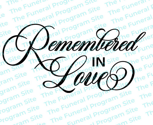 Remembered in Love Funeral Program Title