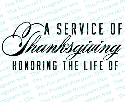 A Service of Thanksgiving Funeral Program Title