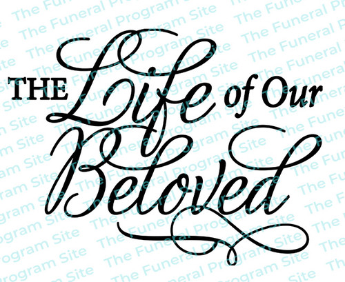The Life Of Our Beloved Funeral Program Title