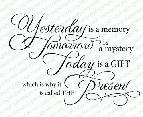 Yesterday Is A Memory Funeral Quote Word Art