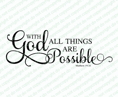 All Things Are Possible Bible Verse Word Art