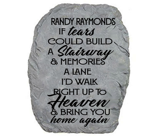 Personalized Tears Could Build A Stairway Memorial Garden Stone