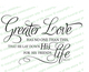 Greater Love Bible Verse Word Art