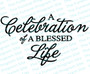 A Celebration of A Blessed Life Funeral Program Title