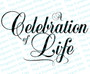 A Celebration of Life Funeral Program Title