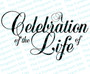 A Celebration Of The Life Of Funeral Program Title
