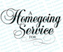 A Homegoing Service For Funeral Program Title