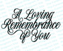 A Loving Remembrance of You Funeral Program Title