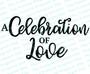 Celebration of Love Funeral Program Title