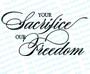 Your Sacrifice Our Freedom Program Title