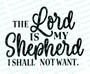 The Lord Is My Shepherd Bible Verse Word Art