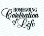 Homegoing Celebration of Life Funeral Program Title