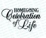 Homegoing Celebration of Life Funeral Program Title